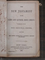 New Testament. New York, 1863. American Bible Society. Courtesy of the Museum of Biblical Art.