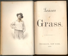 Whitman, Leaves of Grass. 1856. Drew Univ. Library, gift of Norman Tomlinson, Jr.